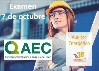 7 de octubre próximo Examen para obtener la certificación de Auditor Energético
