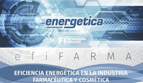 EFIFARMA 2017 - Eficiencia energética en la industria farmacéutica y cosmética