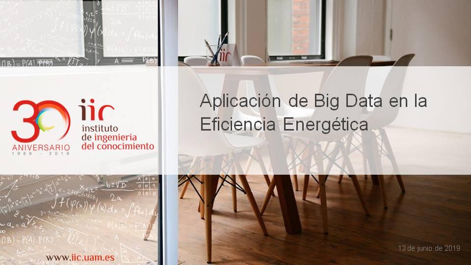 Aplicación de Big Data en Eficiencia Energética