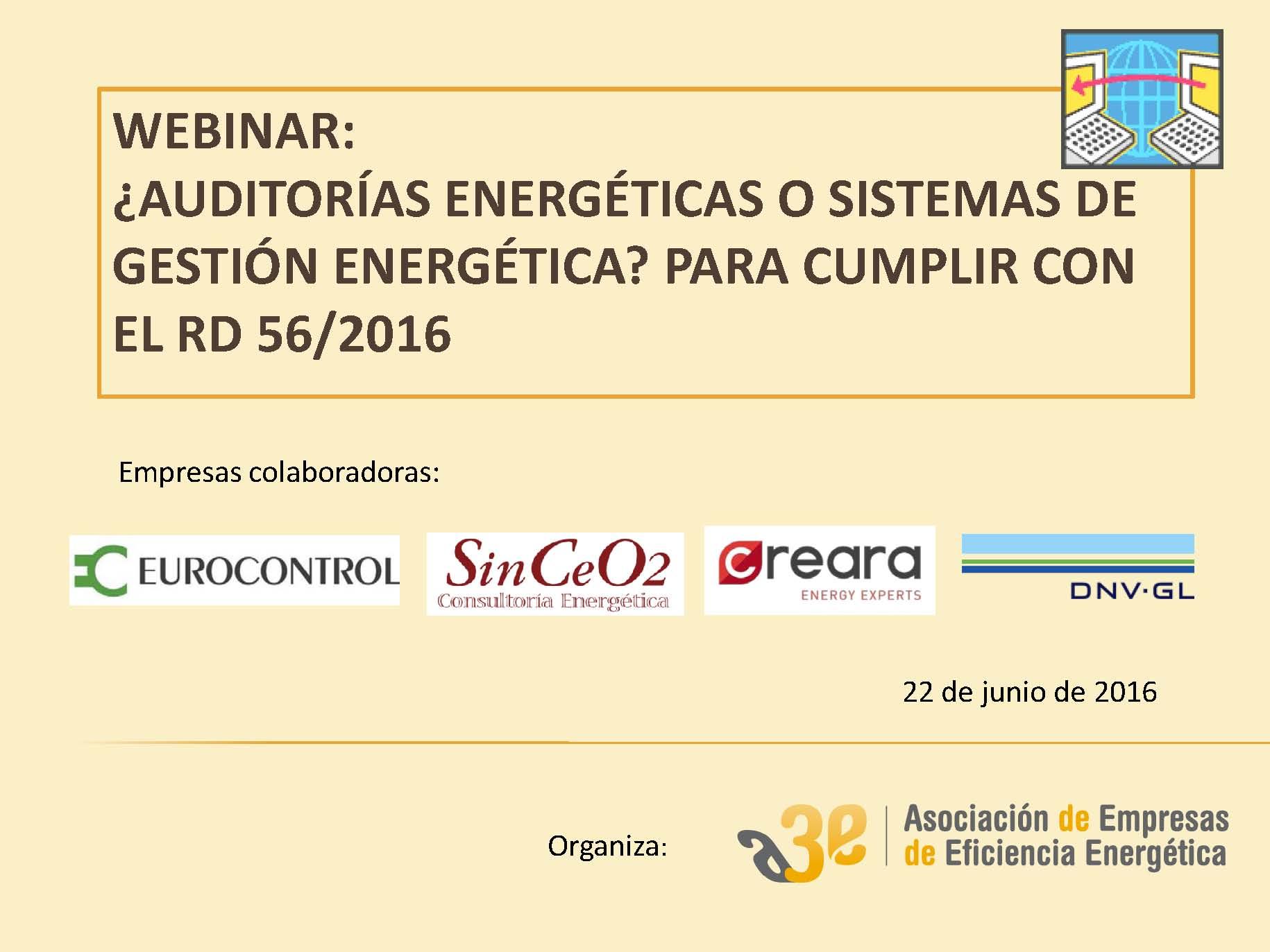 ¿Auditorías energéticas o Sistemas de Gestión Energética? para cumplir con el Real Decreto 56/2016