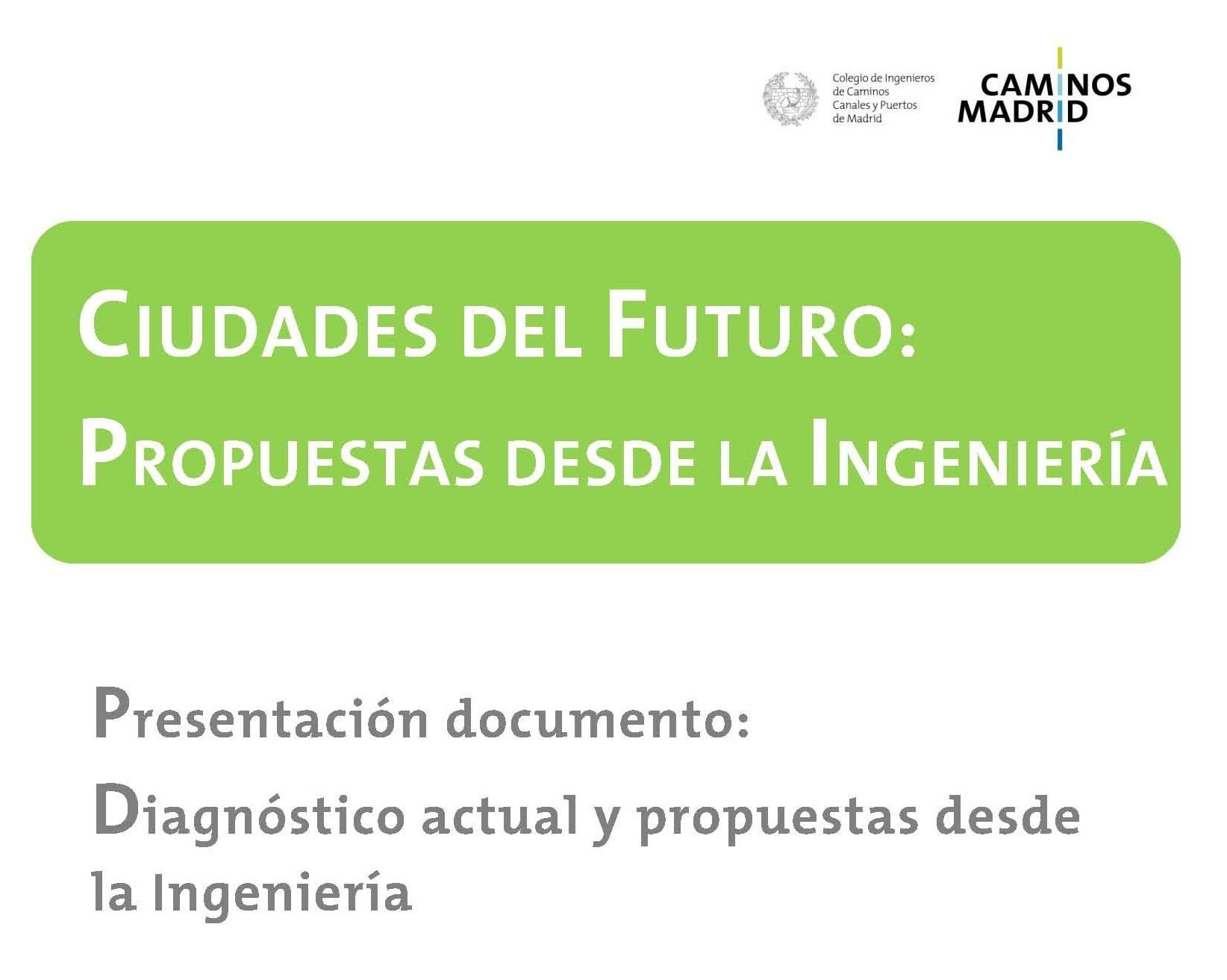 Ciudades del futuro: propuestas desde la Ingeniería