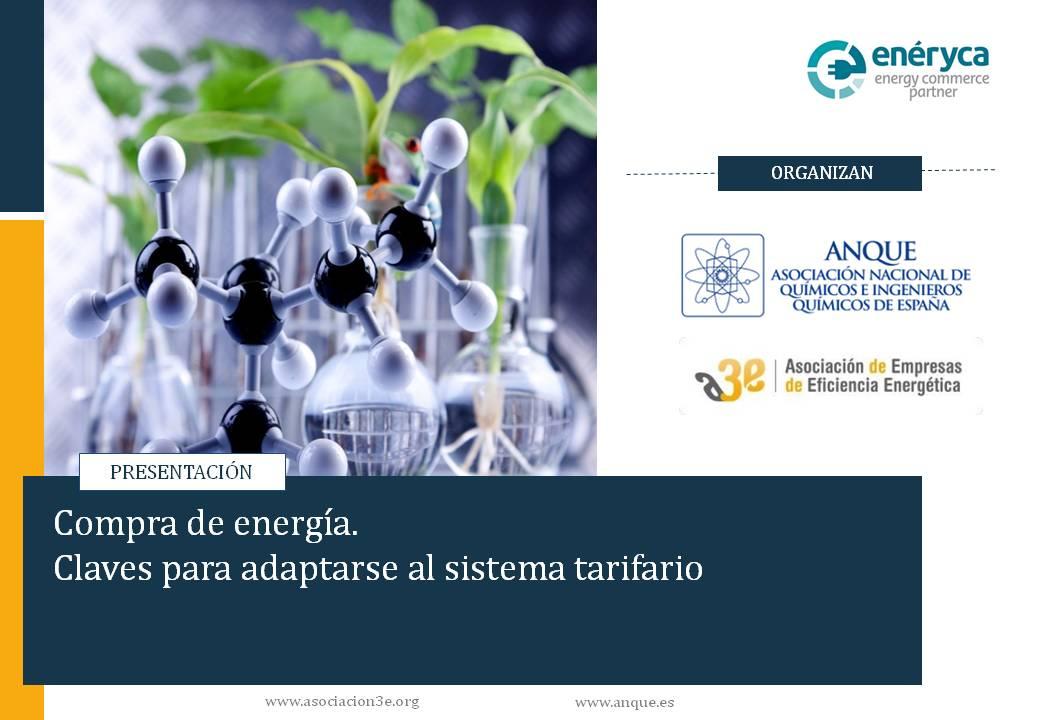 Compra de Energía. Webinar A3E - ANQUE: Implantación de medidas de eficiencia energética para descarbonizar la industria química
