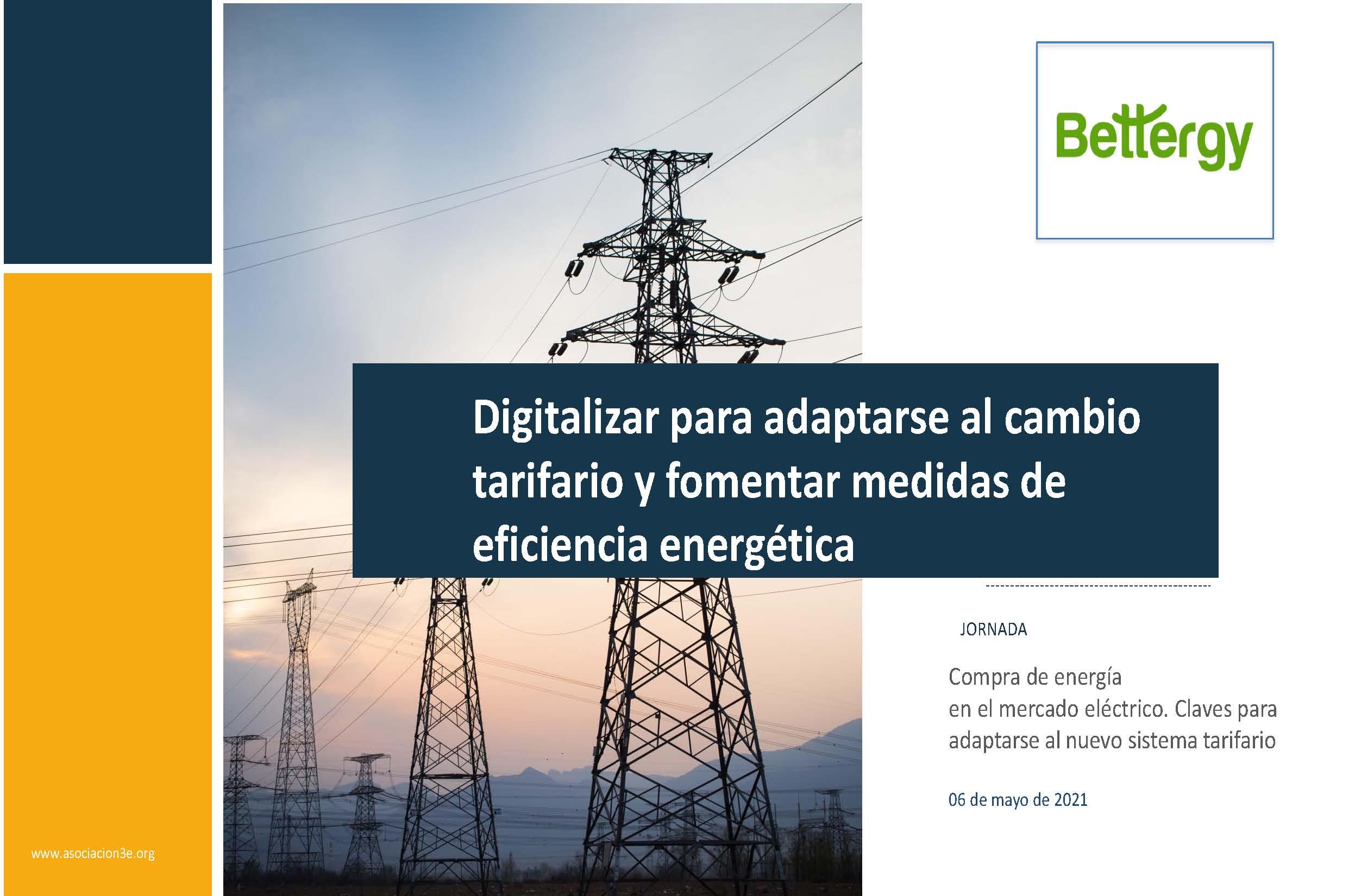 Digitalizar para adaptarse al cambio tarifario y fomentar medidas de eficiencia energética