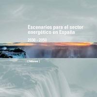 Escenarios para el sector energético en España 2030 - 2050