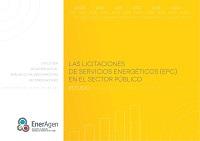 Estudio sobre las licitaciones de servicios energéticos (EPC) en el sector público. Evolución, situación actual, análisis de mejores prácticas y recomendaciones.