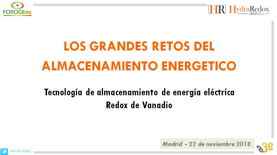 Grandes retos del almacenamiento eléctrico Tecnología de almacenamiento de energía eléctrica Redox de Vanadio.