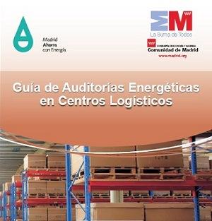 Guía de Auditorías Energéticas en Centros Logísticos