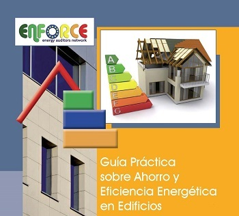 Guía Práctica sobre Ahorro y Eficiencia Energética en Edificios