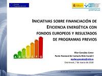 Iniciativas sobre financiación de eficiencia energética con fondos europeos y resultados de programas previos