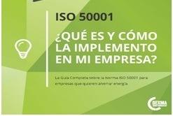 ISO 50001: Qué es y cómo la implemento en mi empresa