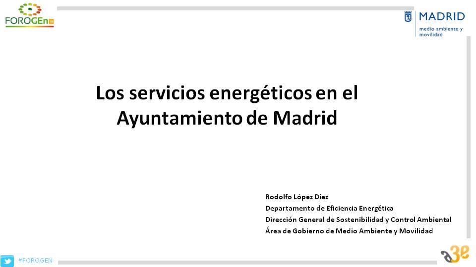 Los servicios energéticos en el Ayuntamiento de Madrid