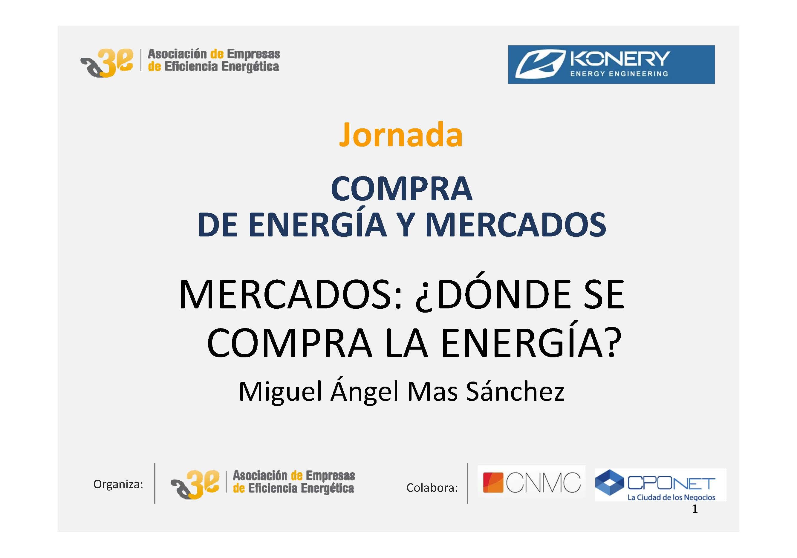 Mercados: ¿Dónde se compra la energía?
