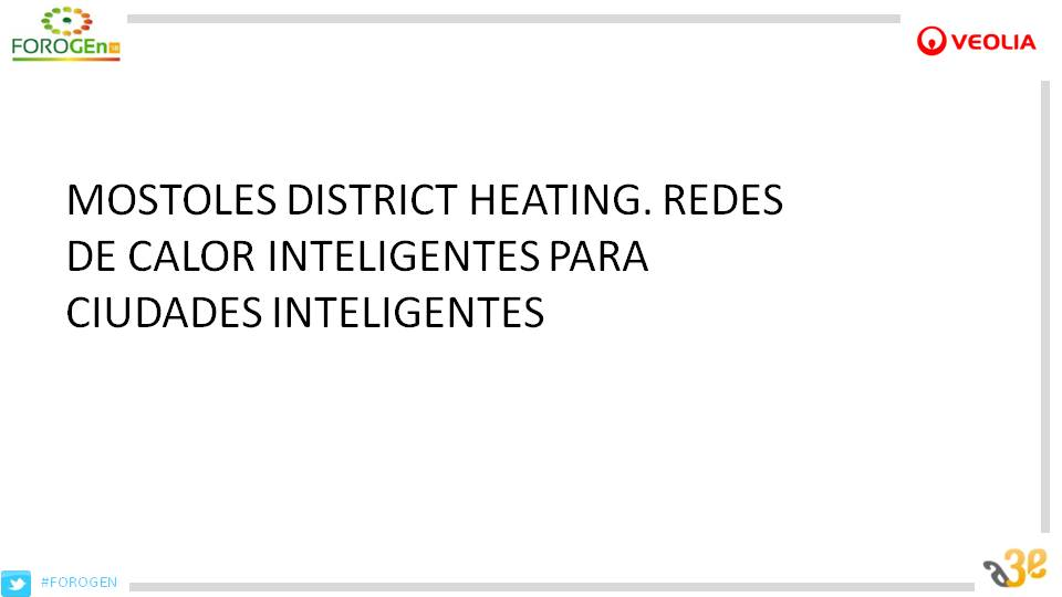 Móstoles District Heating. Redes de Calor Eficientes para Ciudades Eficientes