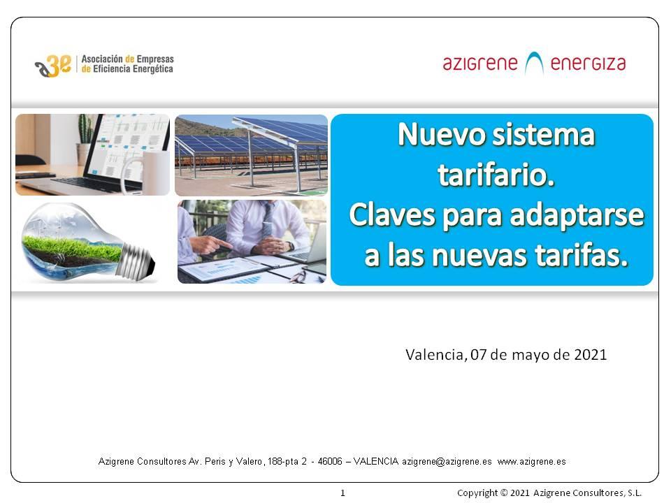 Nuevo sistema tarifario. Claves para adaptarse a las nuevas tarifa. Jornada C.E. 6 de mayo