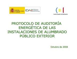 Protocolo de Auditoría Energética de las instalaciones de alumbrado público exterior