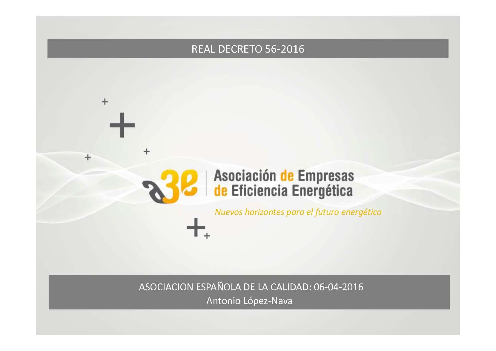 Resumen Análisis comentado del Real Decreto 56/2016