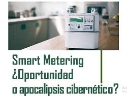 Smart Metering ¿oportunidad o apocalipsis cibernético?