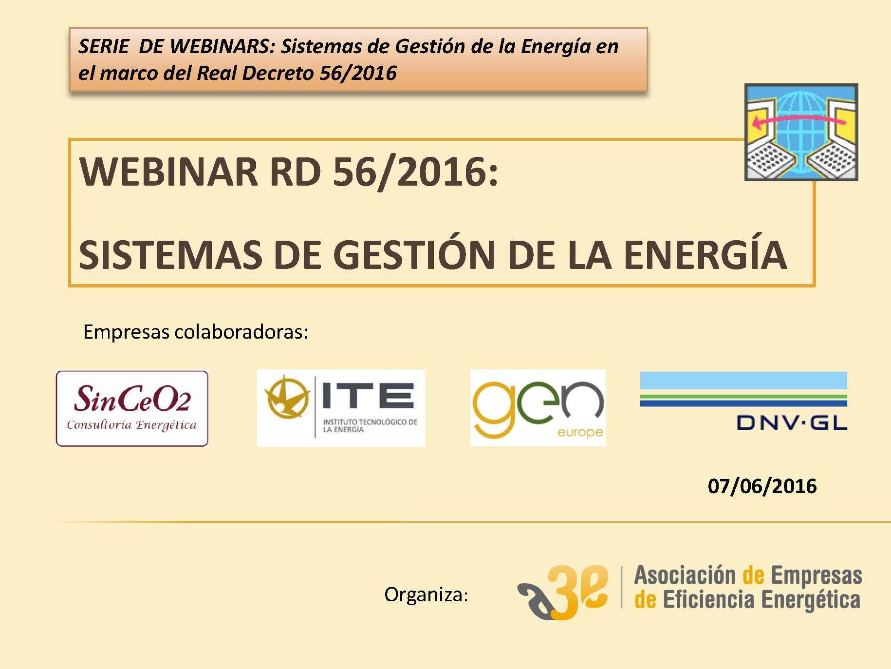 Webinar: RD 56/2016 - Sistemas de Gestión de la Energía