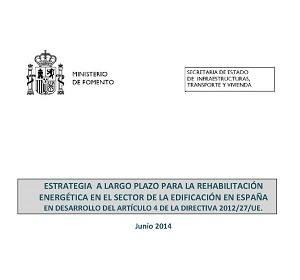 Estrategia a largo plazo para la rehabilitación energética en el sector de la edificación en España.