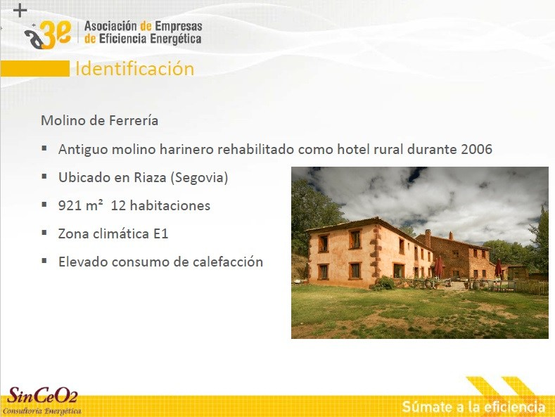 La gestión energética como dinamizadora de la rehabilitación energética en un hotel rural