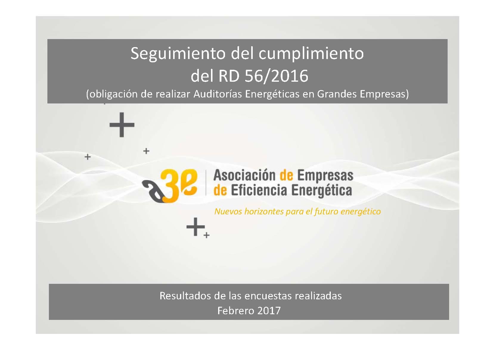 Resultado de las encuestas realizadas Febrero 2017. Seguimiento cumplimiento RD 56/2016