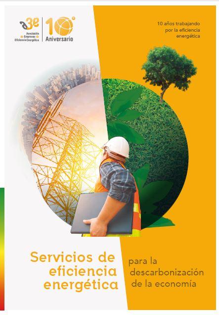 Servicios de Eficiencia Energética para la descarbonización de la economía