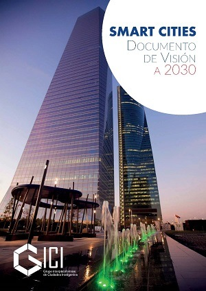 Smart Cities - Documento de visión a 2030