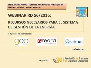 Webinar RD 56/2016: Recursos necesarios para el sistema de gestión de la energía