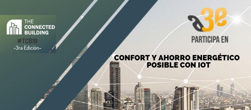 Confort y ahorro energético posible con IOT