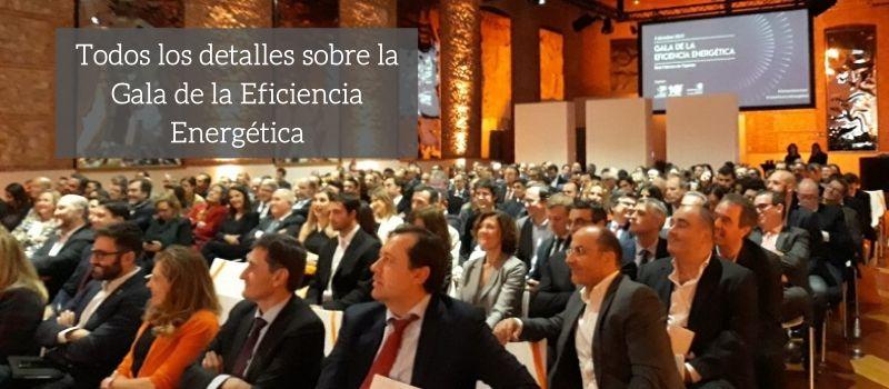 La Gala de la Eficiencia Energética celebró el compromiso del sector en la lucha contra el cambio climático