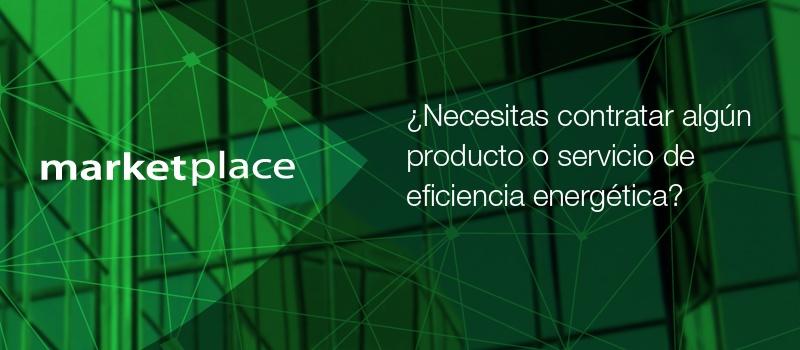 Marketplace: productos y servicios de eficiencia energética