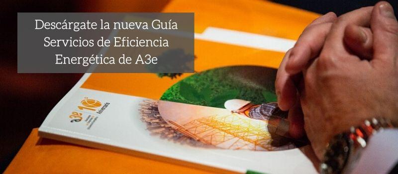 Pubicación Guía Servicios Eficiencia Energética A3e
