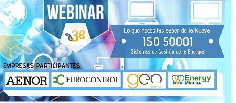 Webinar A3e: Lo que necesitas saber de la nueva ISO 50001:2018